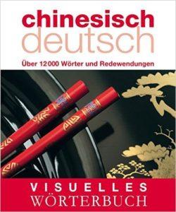 Visuelles Wörterbuch Chinesisch-Deutsch Backpacker