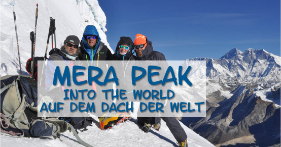 Mera Peak, Into the World auf dem Dach der Welt