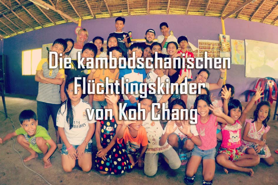 Die kambodschanischen Flüchtlingskinder von Koh Chang