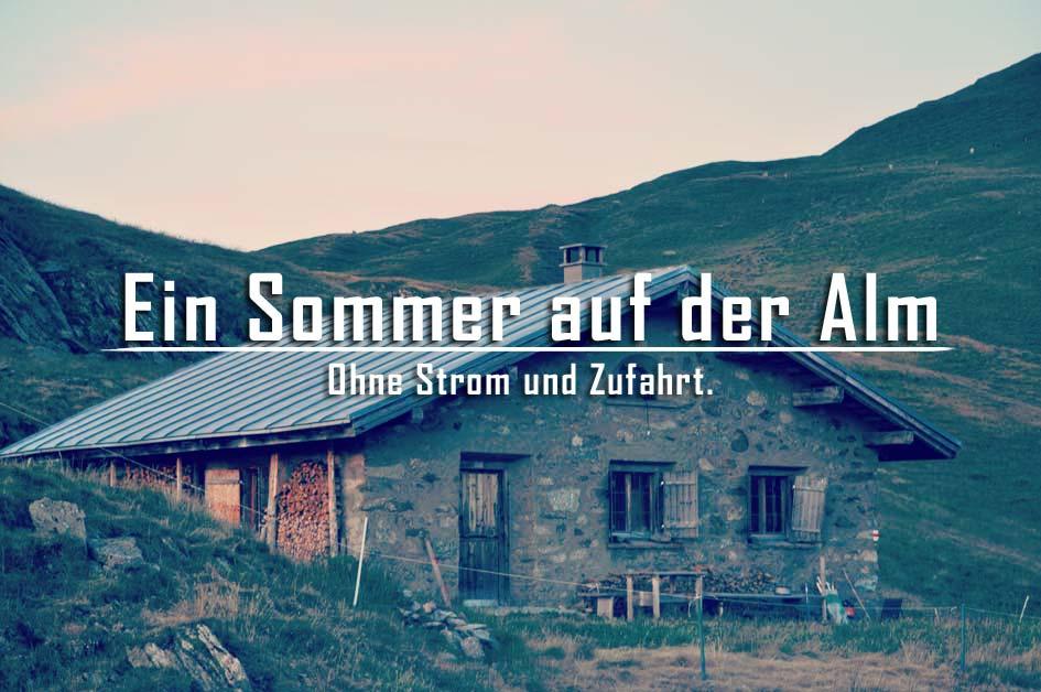 Ein Sommer auf der Alm