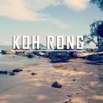 Koh Rong – die hippe Insel an der Küste von Kambodscha
