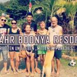 Ein Jahr Boonya Resort- was ist passiert und wie geht es weiter?