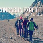 Aconcagua in Argentinien: Der Weg ist das Ziel