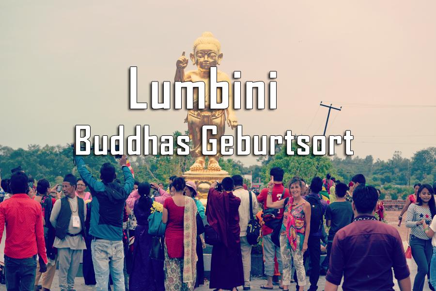 Lumbini – Der Geburtsort von Buddha im Süden von Nepal