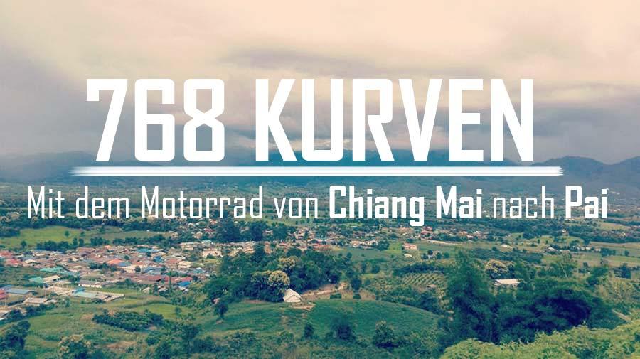 768 Kurven: mit dem Motorrad / Roller von Chiang Mai nach Pai