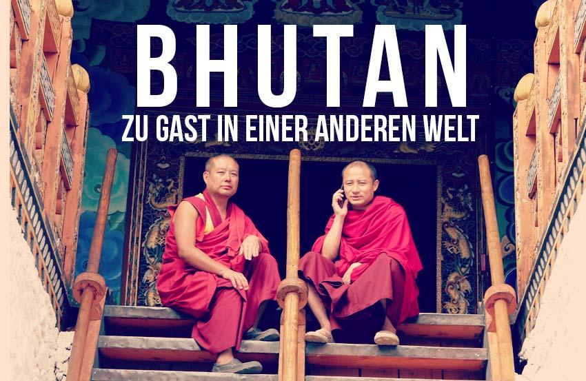 Bhutan-–-Zu-Gast-in-einer-anderen-Welt