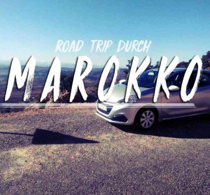 Road Trip durch Marokko – Mit dem Mietauto das Land entdecken