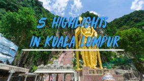 5-Highlights-in-Kuala-Lumpur