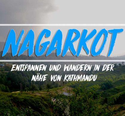 Ausflugsziel in der nähe von Kathmandu: Wandern und Entspannen in Nagarkot