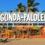 Südindien (Goa): Chillen und entspannen in Agonda und Palolem